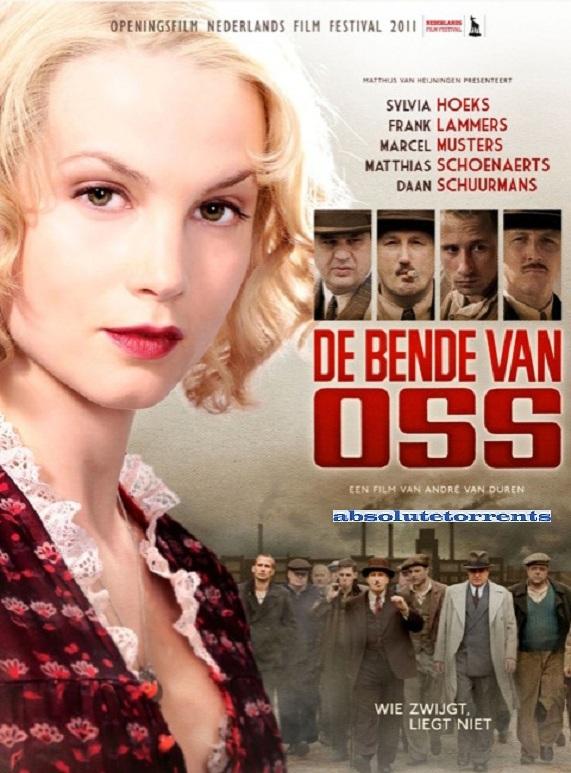 The Gangs Of Oss / Бандата от Ос (2011)